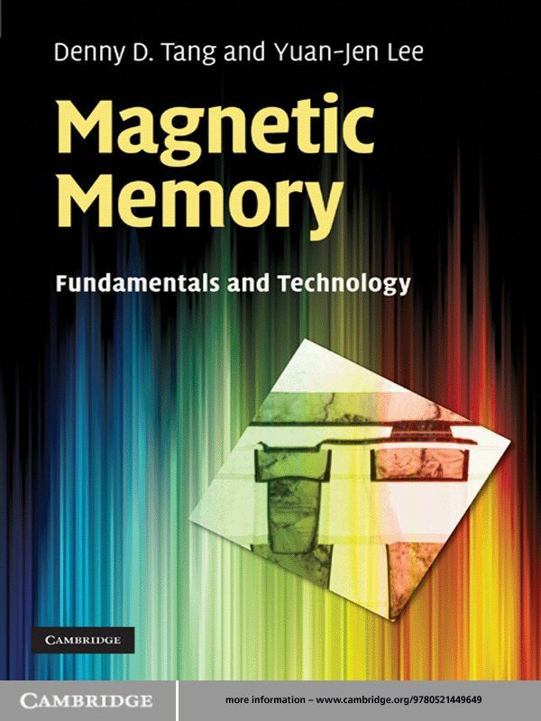 Magnetic Memory Fundamentals and Technology