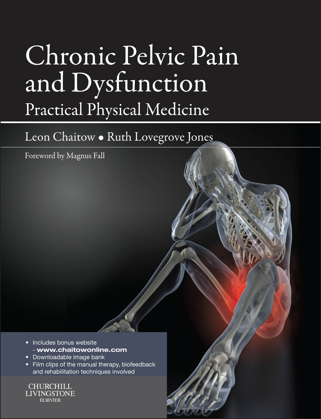 Chronic Pelvic Pain and Dysfunction Practical Physical Medicine