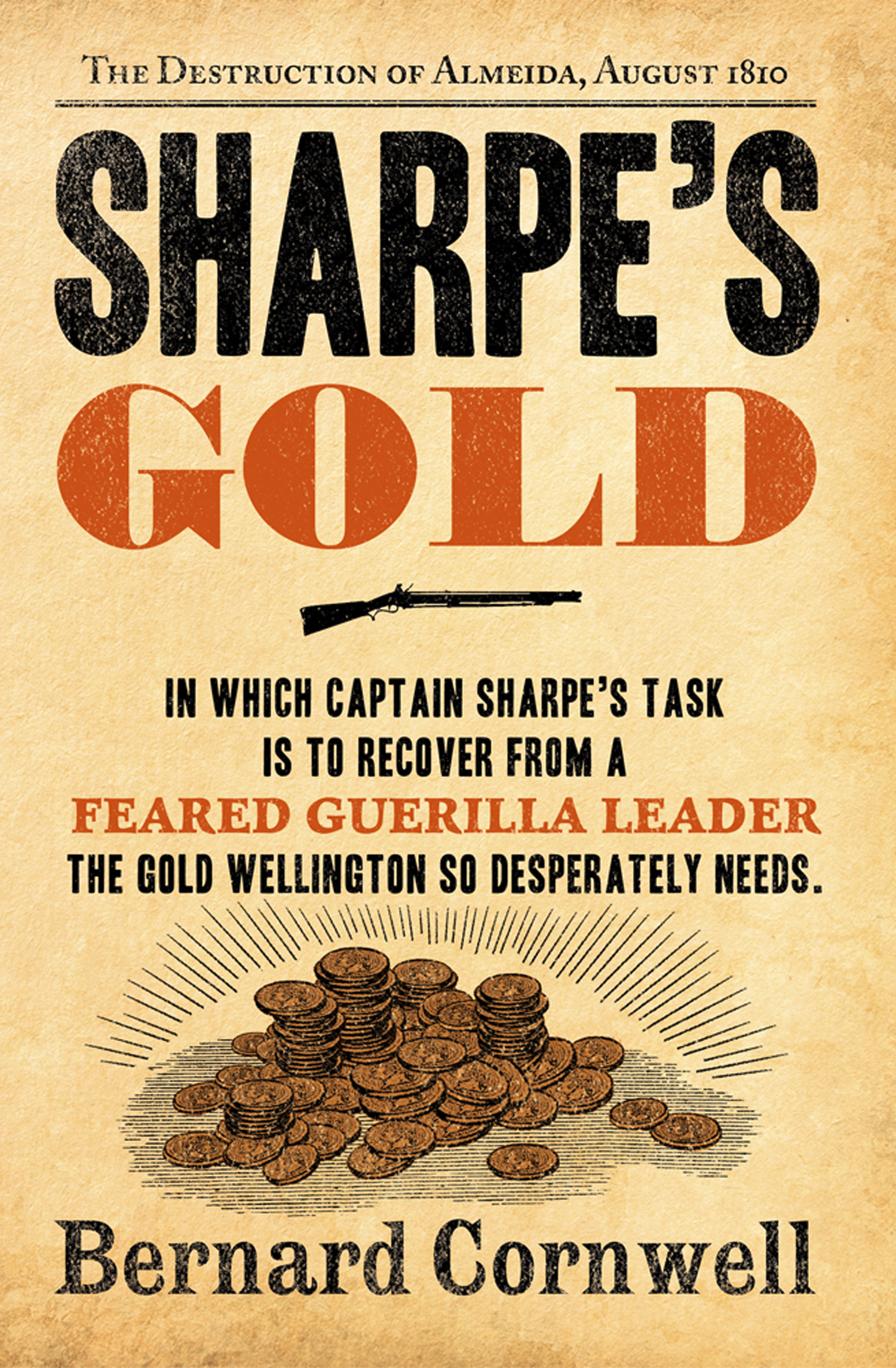Sharpe?s Gold: The Destruction of Almeida,  August 1810 (The Sharpe Series,  Book 9)