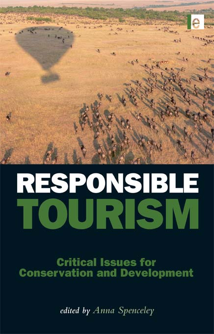 Responsible Tourism Critical Issues for Conservation and Development