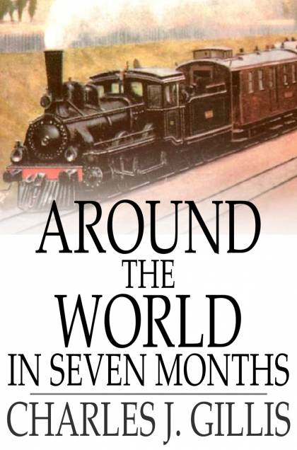 Around the World in Seven Months