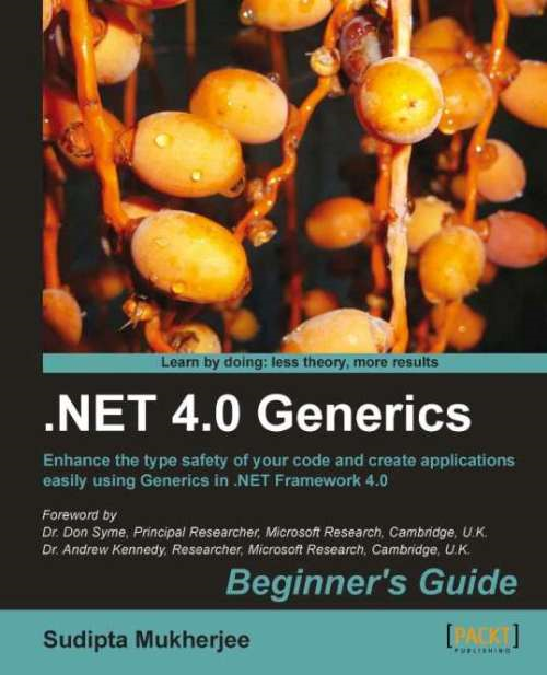 .NET Generics 4.0 Beginners Guide