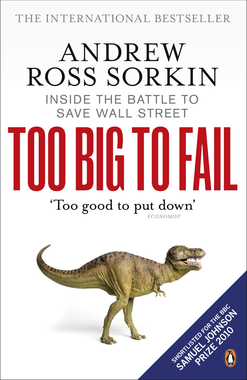 Too Big to Fail Inside the Battle to Save Wall Street
