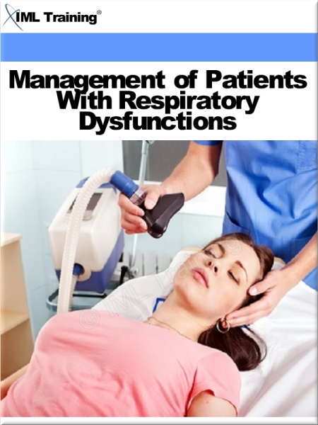 Management of Patients With Respiratory Dysfunctions (Nursing) Includes The Respiratory System,  Devices Used to Aid Breathing,  Administering Oxygen an