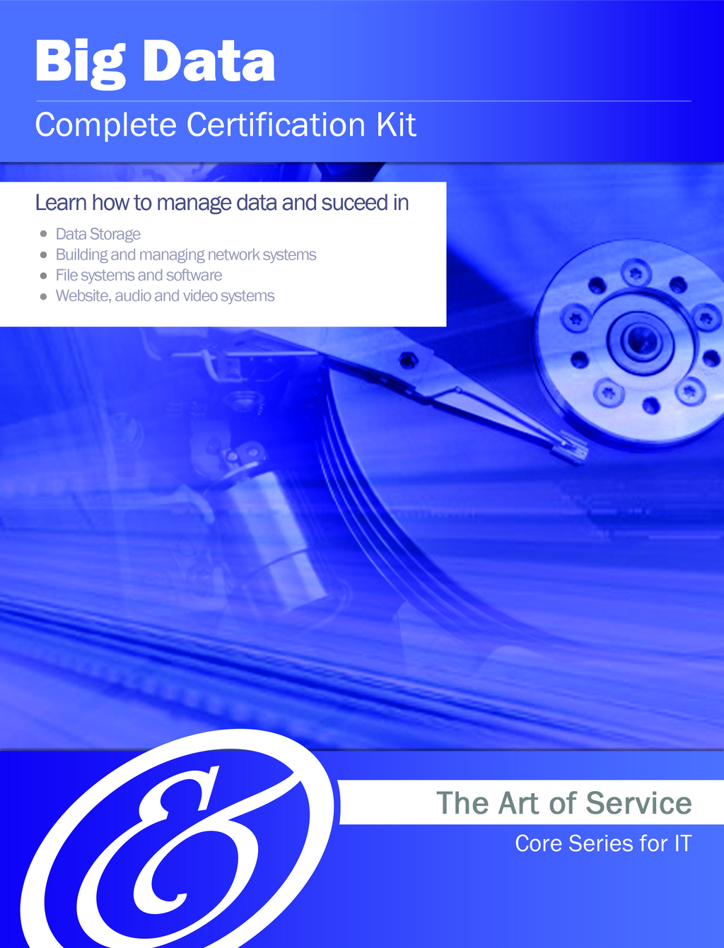 Big Data Complete Certification Kit - Core Series for IT By: Ivanka Menken