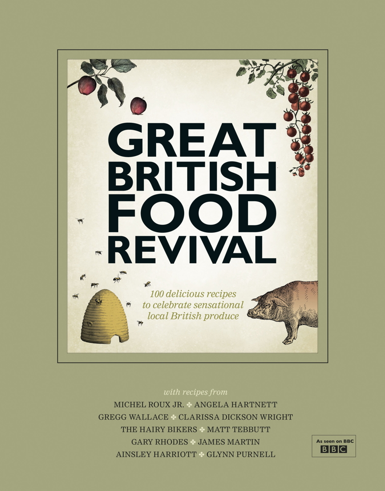 Great British Food Revival Blanche Vaughan, Michel Roux jr, Angela Hartnett, Gregg Wallace, Clarissa Dickson Wright, Hairy Bike