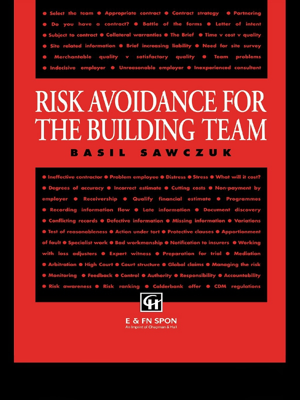 Risk Avoidance for the Building Team