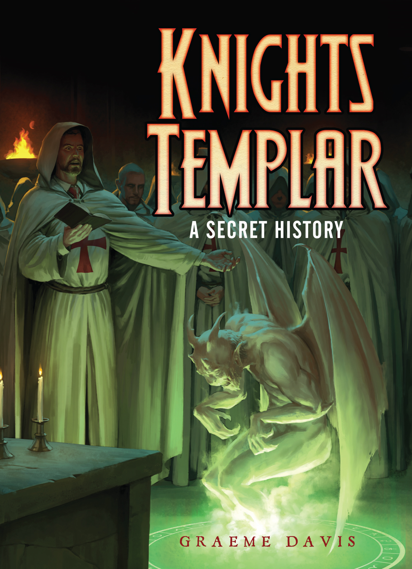 The Knights Templar: A Secret History