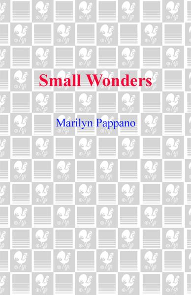 Small Wonders By: Marilyn Pappano