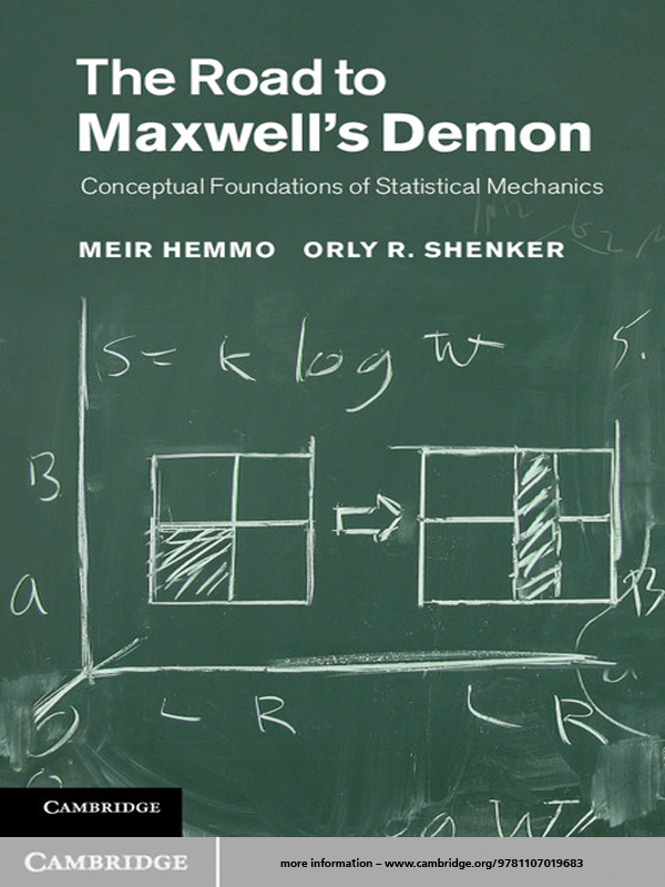 The Road to Maxwell's Demon Conceptual Foundations of Statistical Mechanics