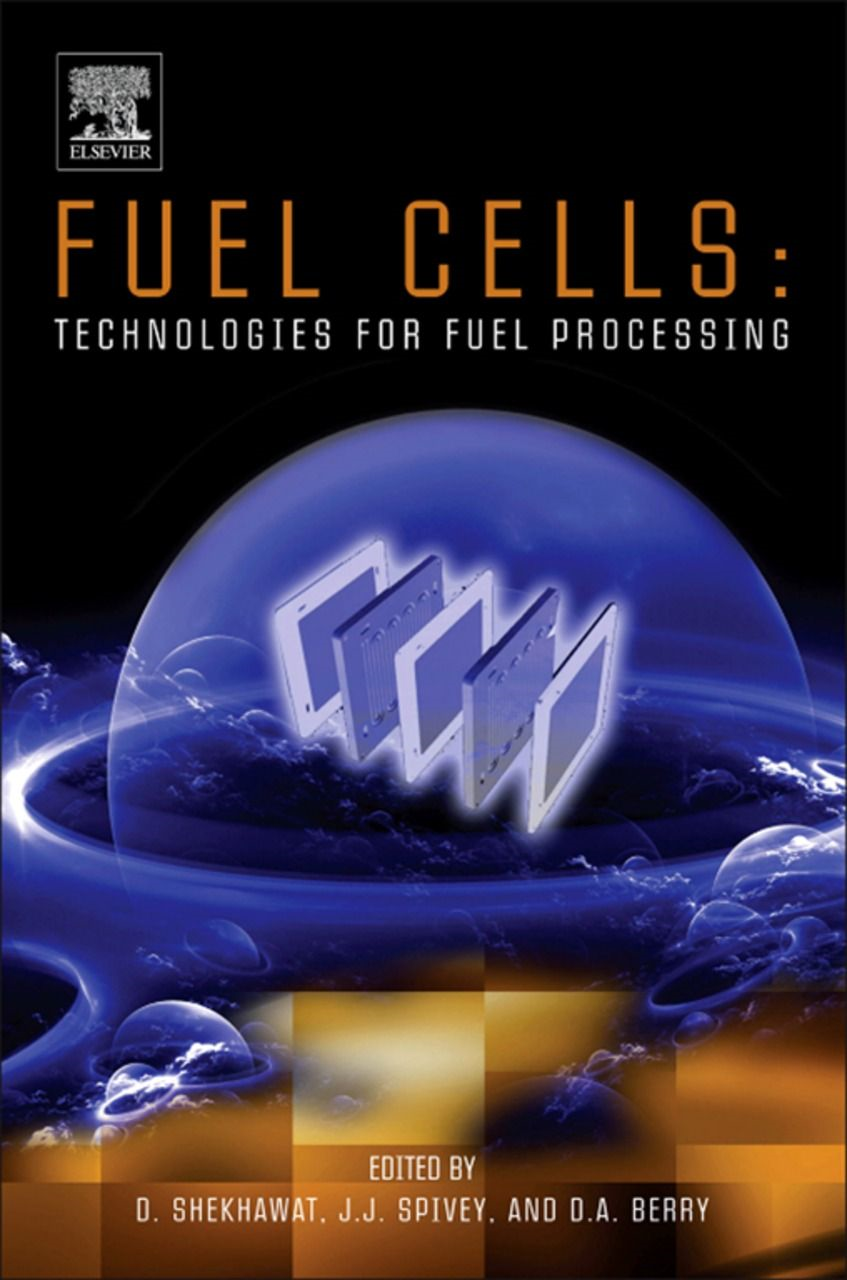 Fuel Cells: Technologies for Fuel Processing Technologies for Fuel Processing