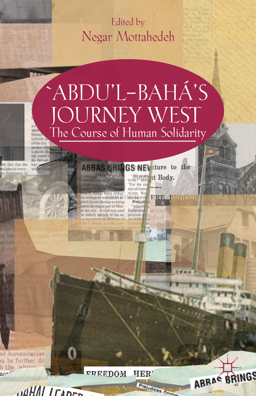 ?Abdu?l-Bah�'s Journey West The Course of Human Solidarity