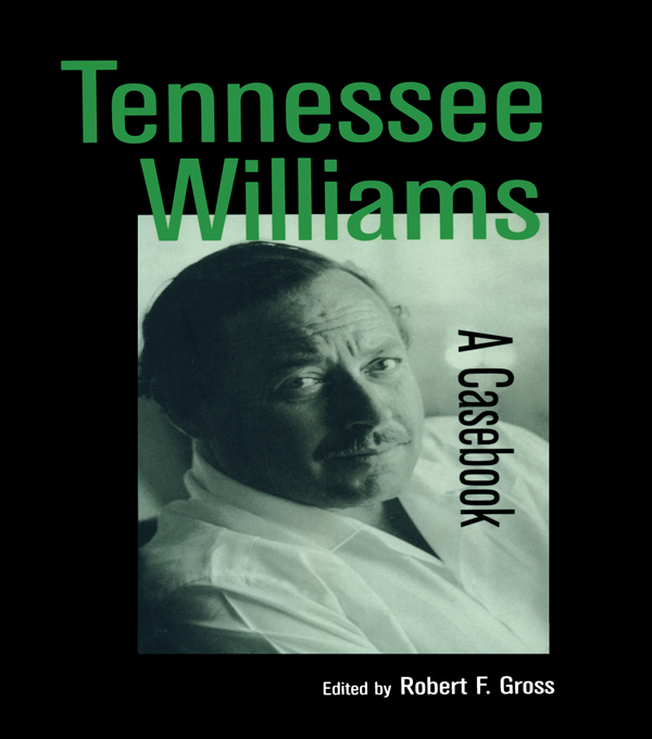 Tennessee Williams A Casebook
