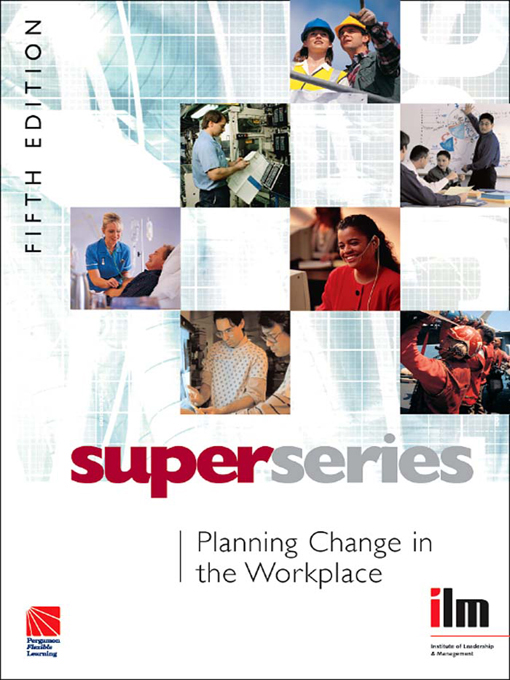 Planning Change in the Workplace Super Series