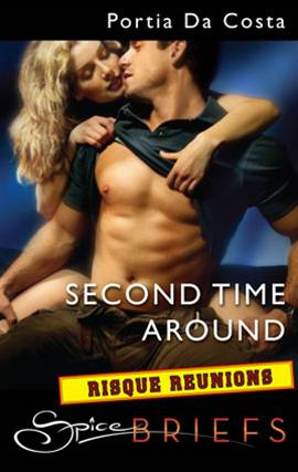 Second Time Around By: Portia Da Costa