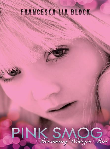 Pink Smog By: Francesca Lia Block