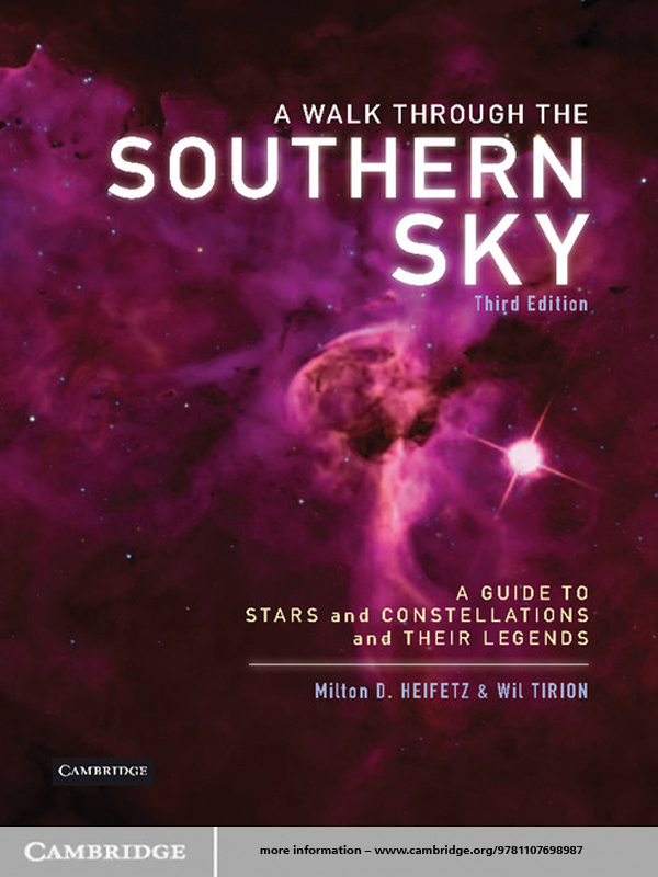 A Walk through the Southern Sky A Guide to Stars,  Constellations and Their Legends