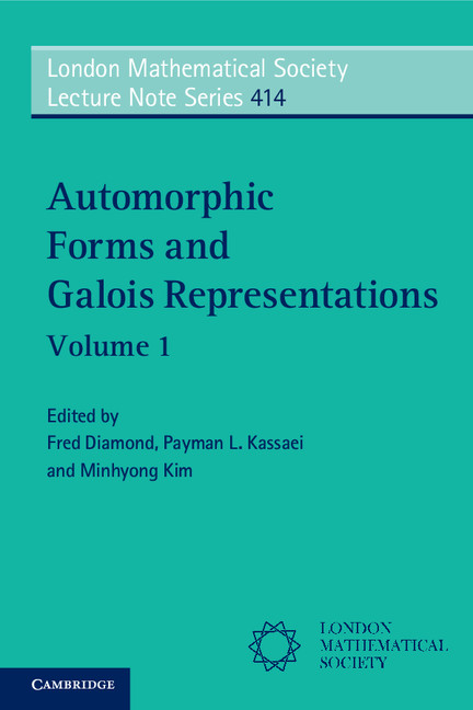 Automorphic Forms and Galois Representations: Volume 1