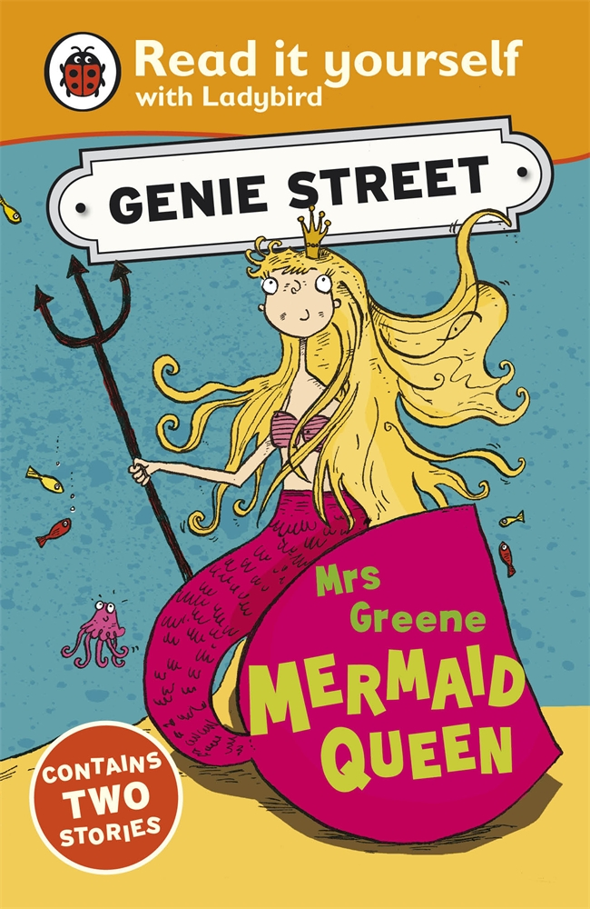 Mrs Greene,  Mermaid Queen: Genie Street: Ladybird Read it yourself