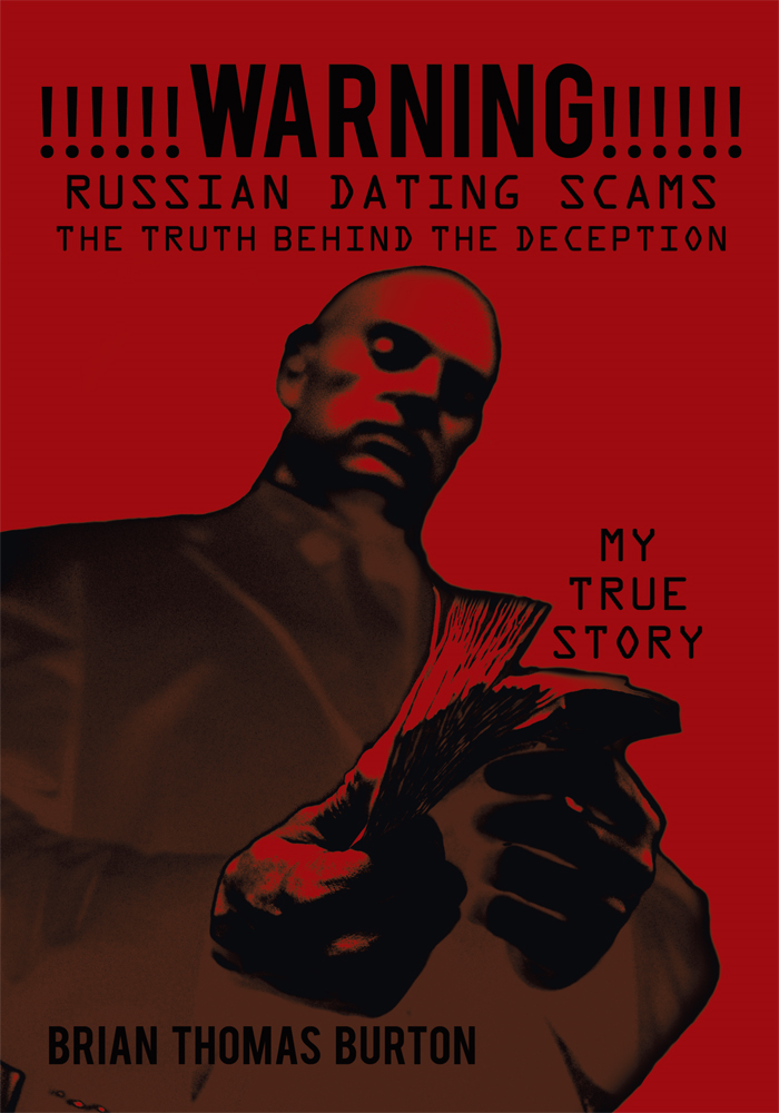 !!!!!!WARNING!!!!!! Russian Dating Scams The Truth Behind the Deception
