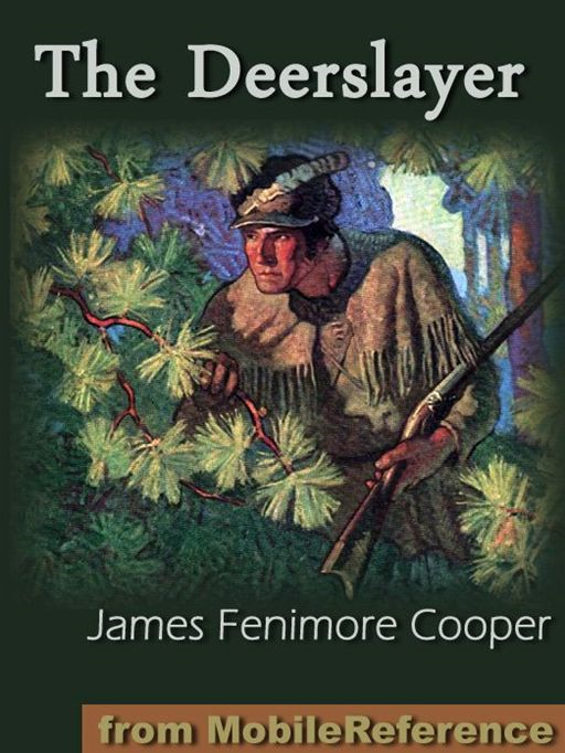 an analysis of the deerslayer by james fenimore cooper