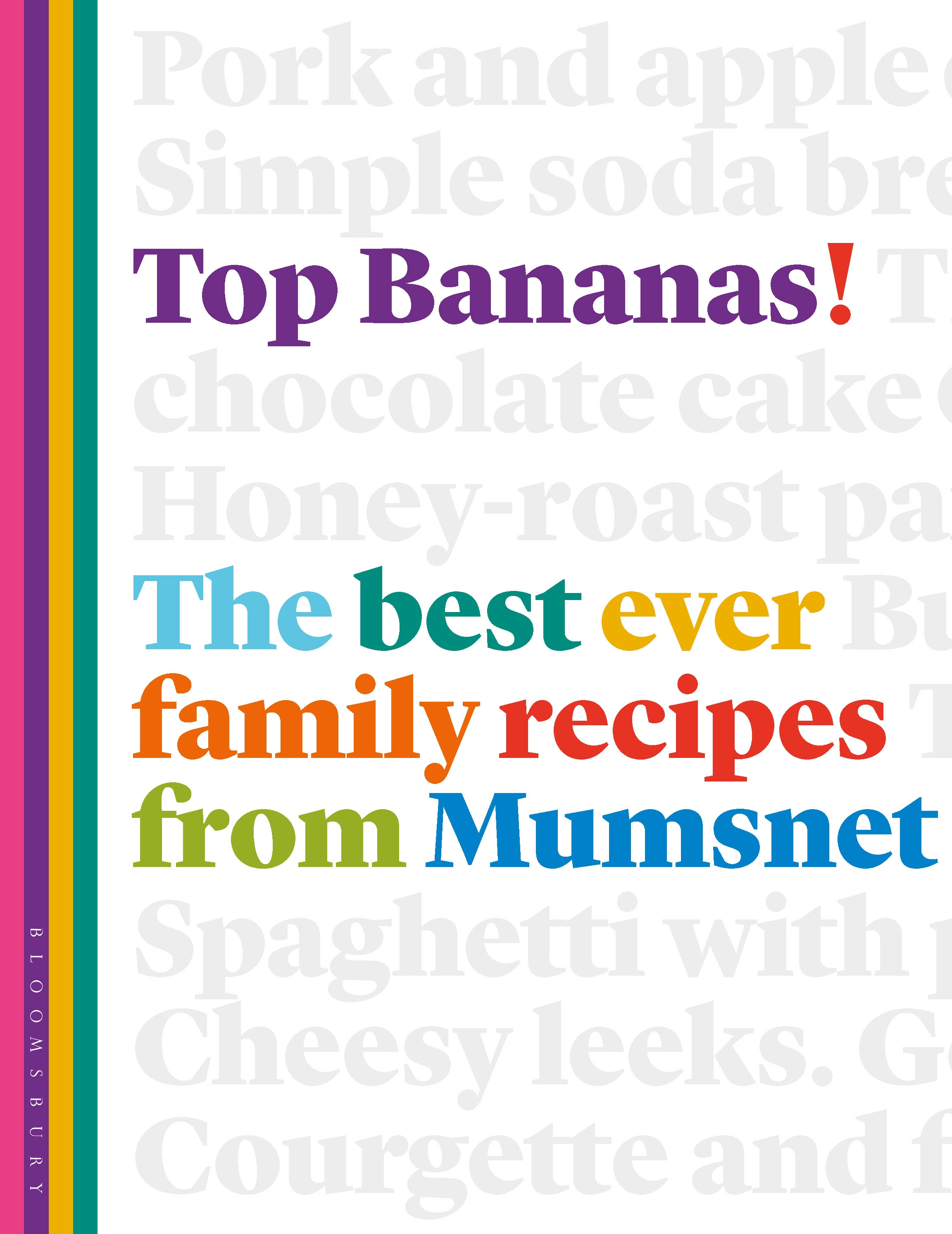 Top Bananas! The Best Ever Family Recipes from Mumsnet