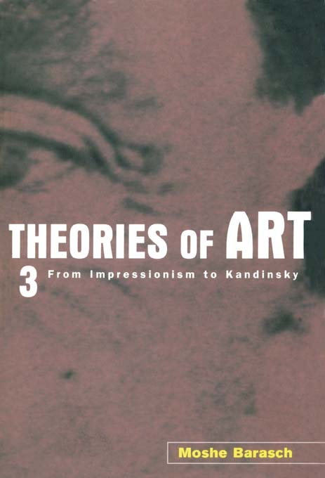 Theories of Art 3. From Impressionism to Kandinsky