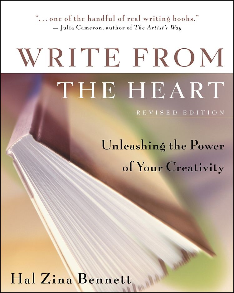 Write From the Heart By: Hal Zina Bennett