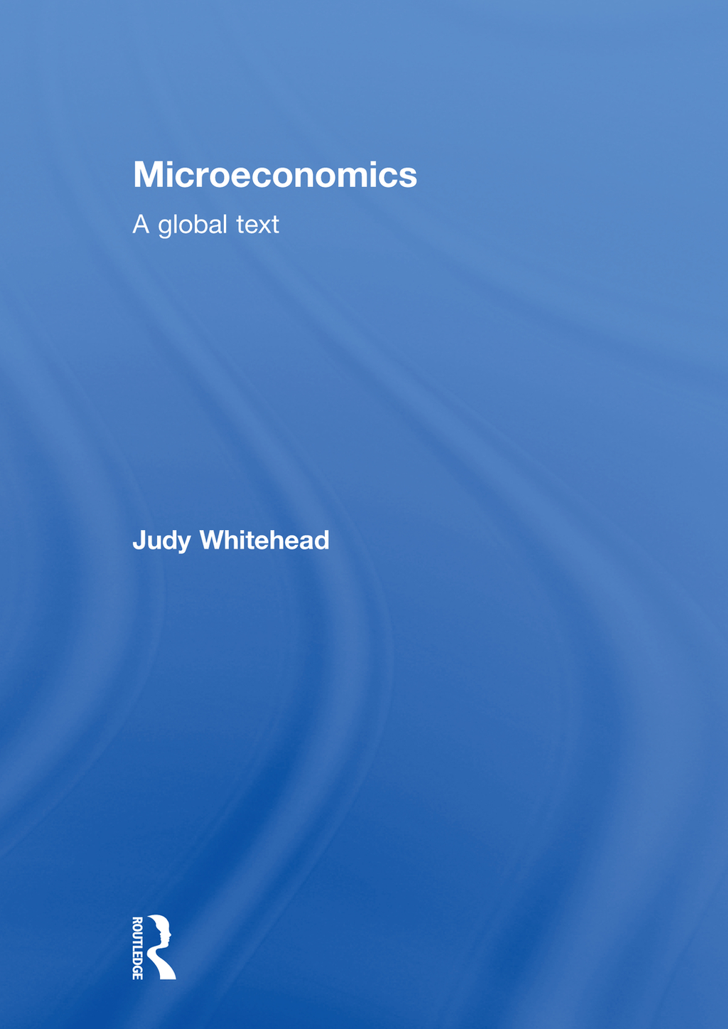 Microeconomics: A Global Text A Global Text