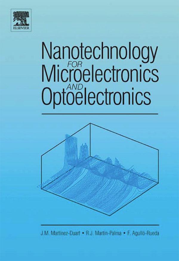 Nanotechnology for Microelectronics and Optoelectronics