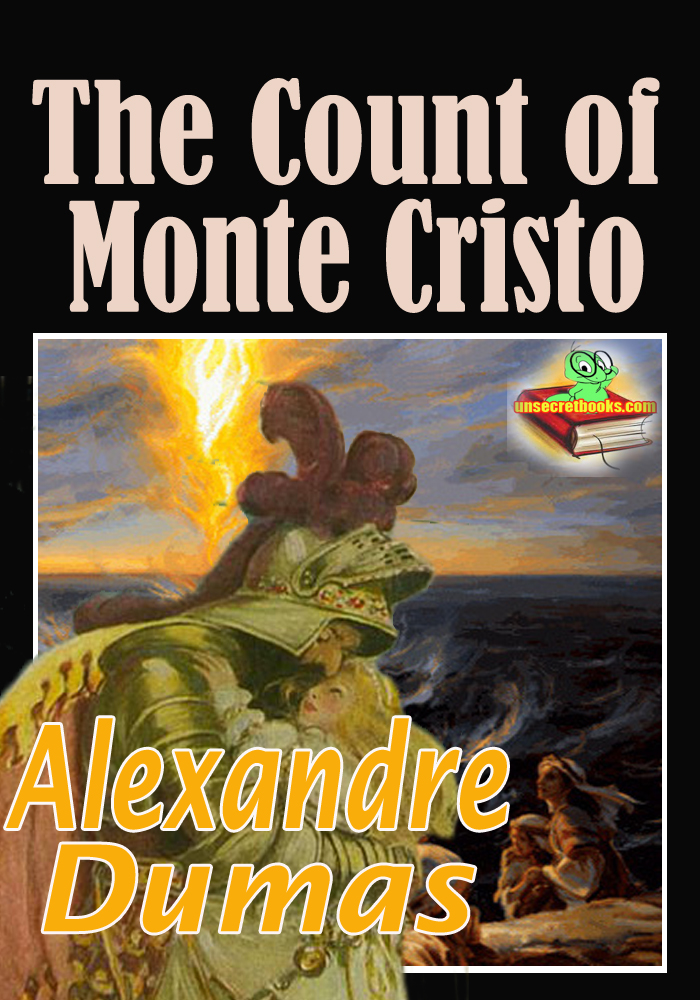 the count of monte cristo why