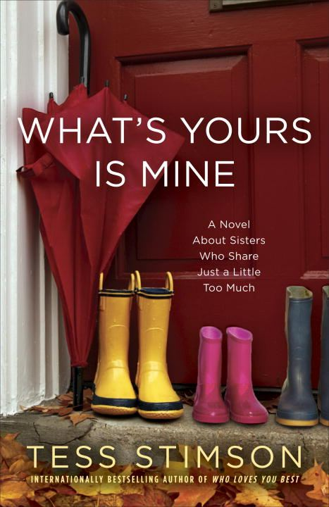 What's Yours Is Mine By: Tess Stimson