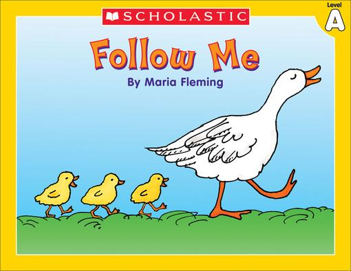 Little Leveled Readers: Level A - Follow Me: Just the Right Level to Help Young Readers Soar!