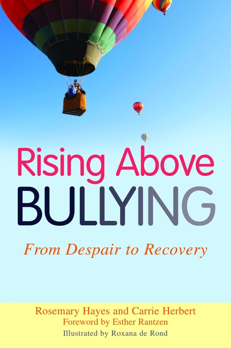 Rising Above Bullying From Despair to Recovery