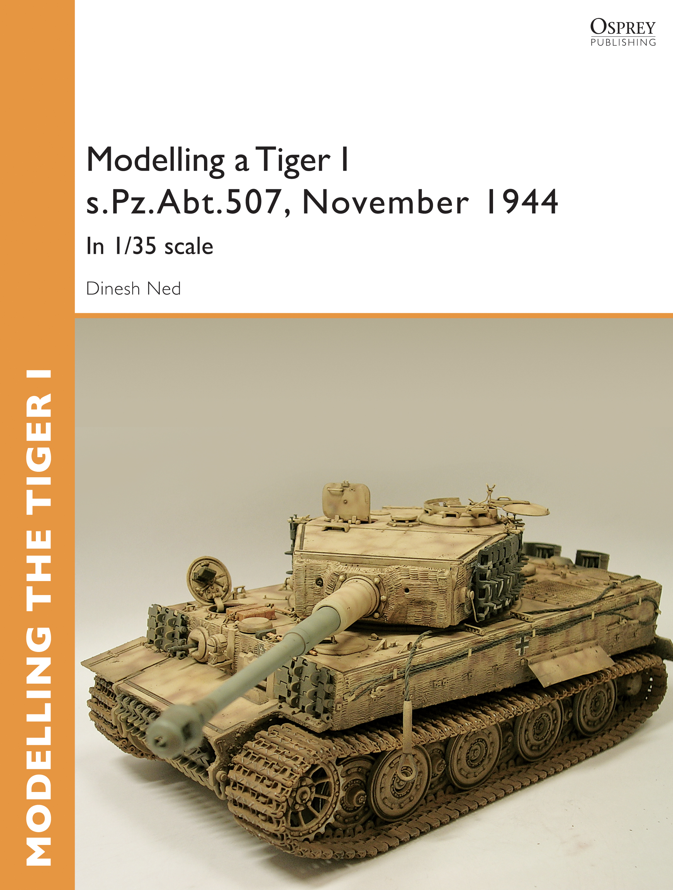 Modelling a Tiger I s.Pz.Abt.507,  East Prussia,  November 1944: In I/35 scale