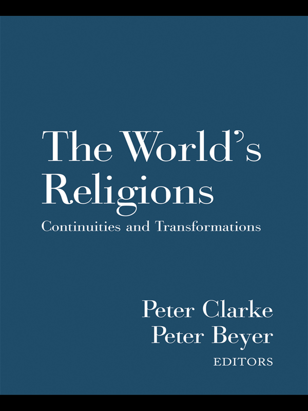 The World's Religions Continuities and Transformations