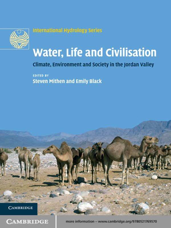 Water,  Life and Civilisation Climate,  Environment and Society in the Jordan Valley