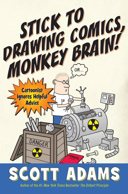 Stick to Drawing Comics,  Monkey Brain! Cartoonist Explains Cloning,  Blouse Monsters,  Voting Machines,  Romance,  Monkey Gods,  How to Avoid Being Mistake
