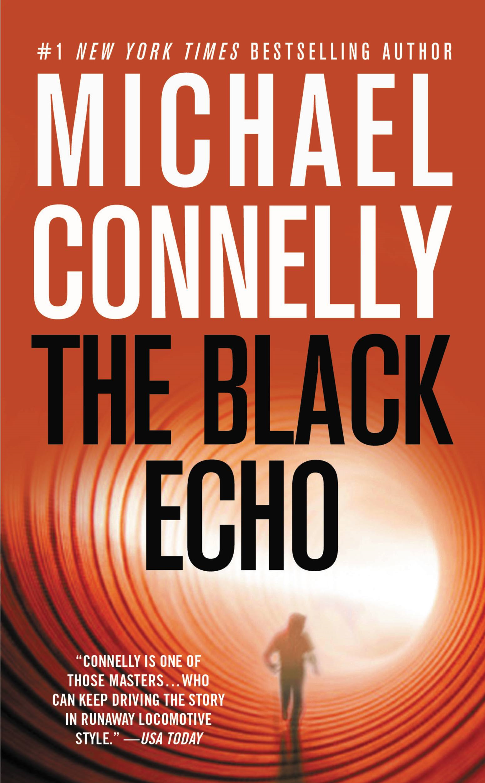 The Black Echo By: Michael Connelly