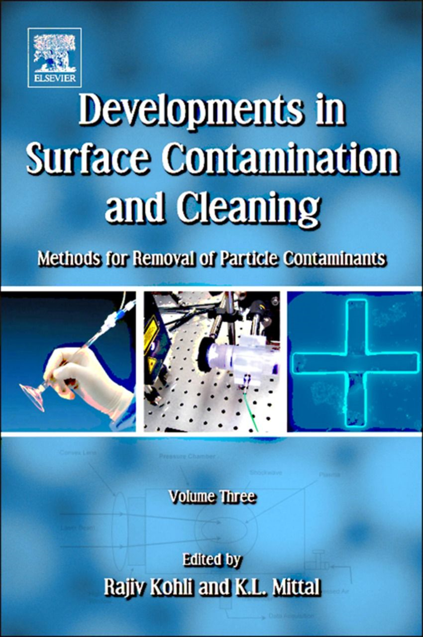 Developments in Surface Contamination and Cleaning Methods for Removal of Particle Contaminants