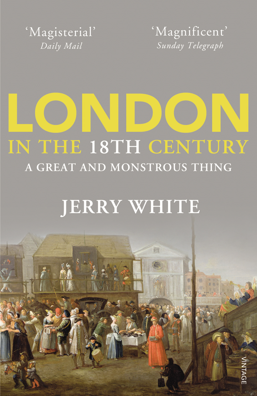 London In The Eighteenth Century A Great and Monstrous Thing