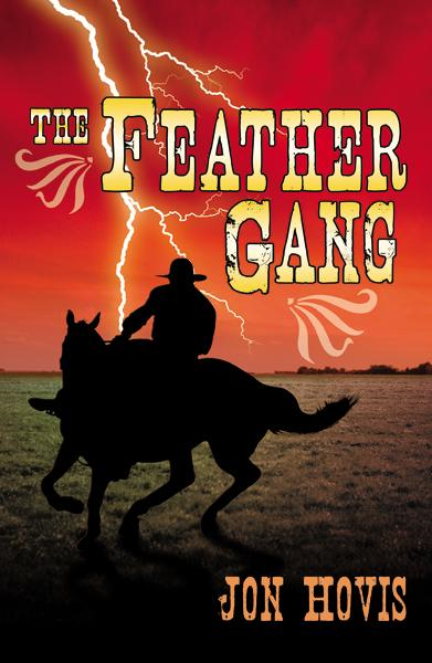 The Feather Gang By: Jon Hovis