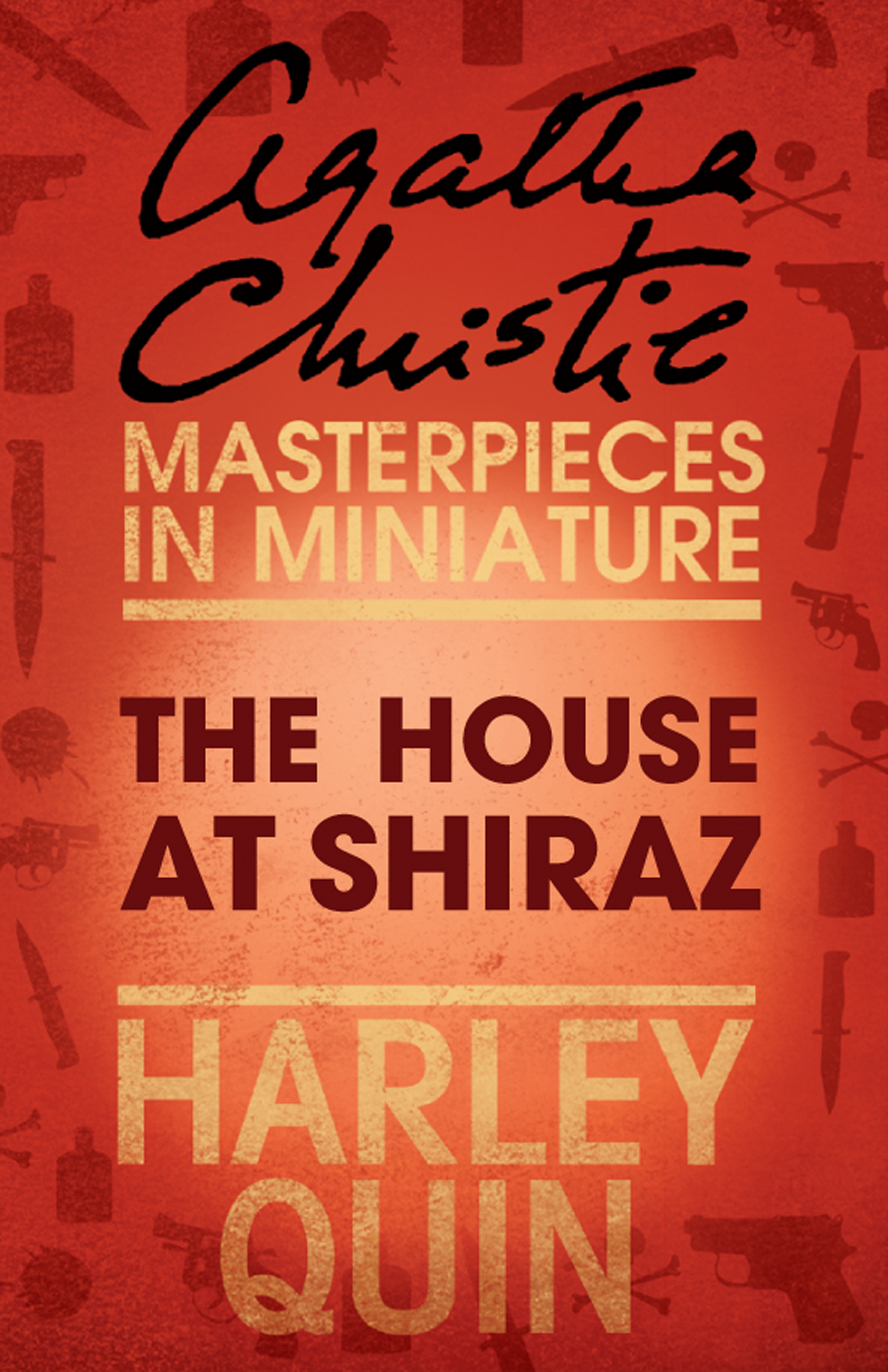 The House at Shiraz: An Agatha Christie Short Story