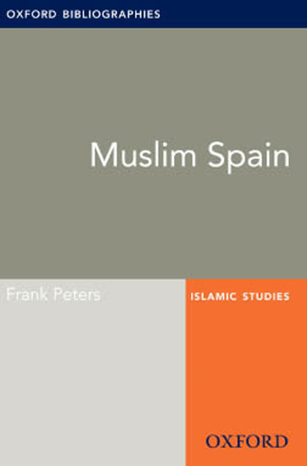 Muslim Spain: Oxford Bibliographies Online Research Guide