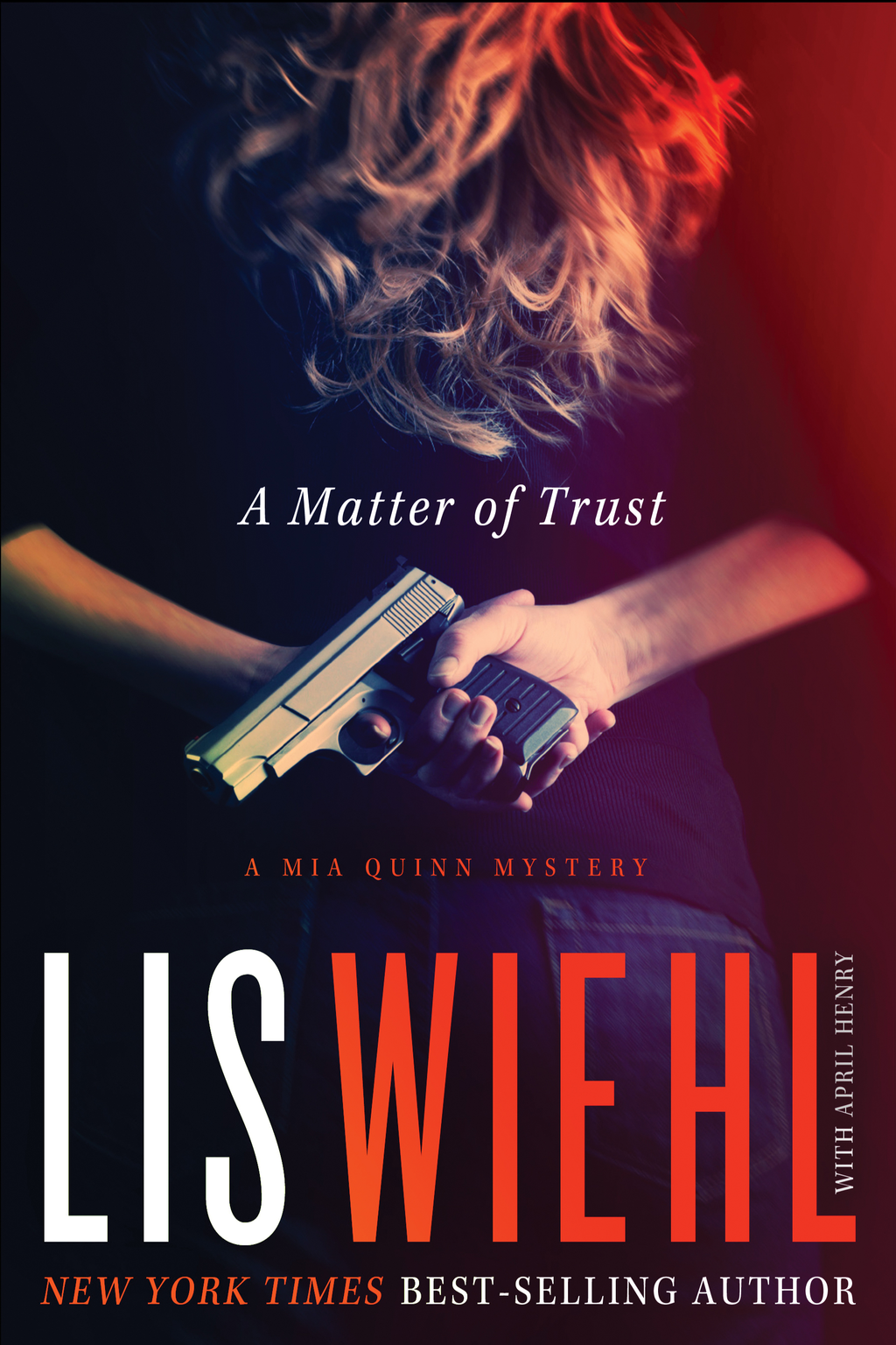 A Matter of Trust By: Lis Wiehl
