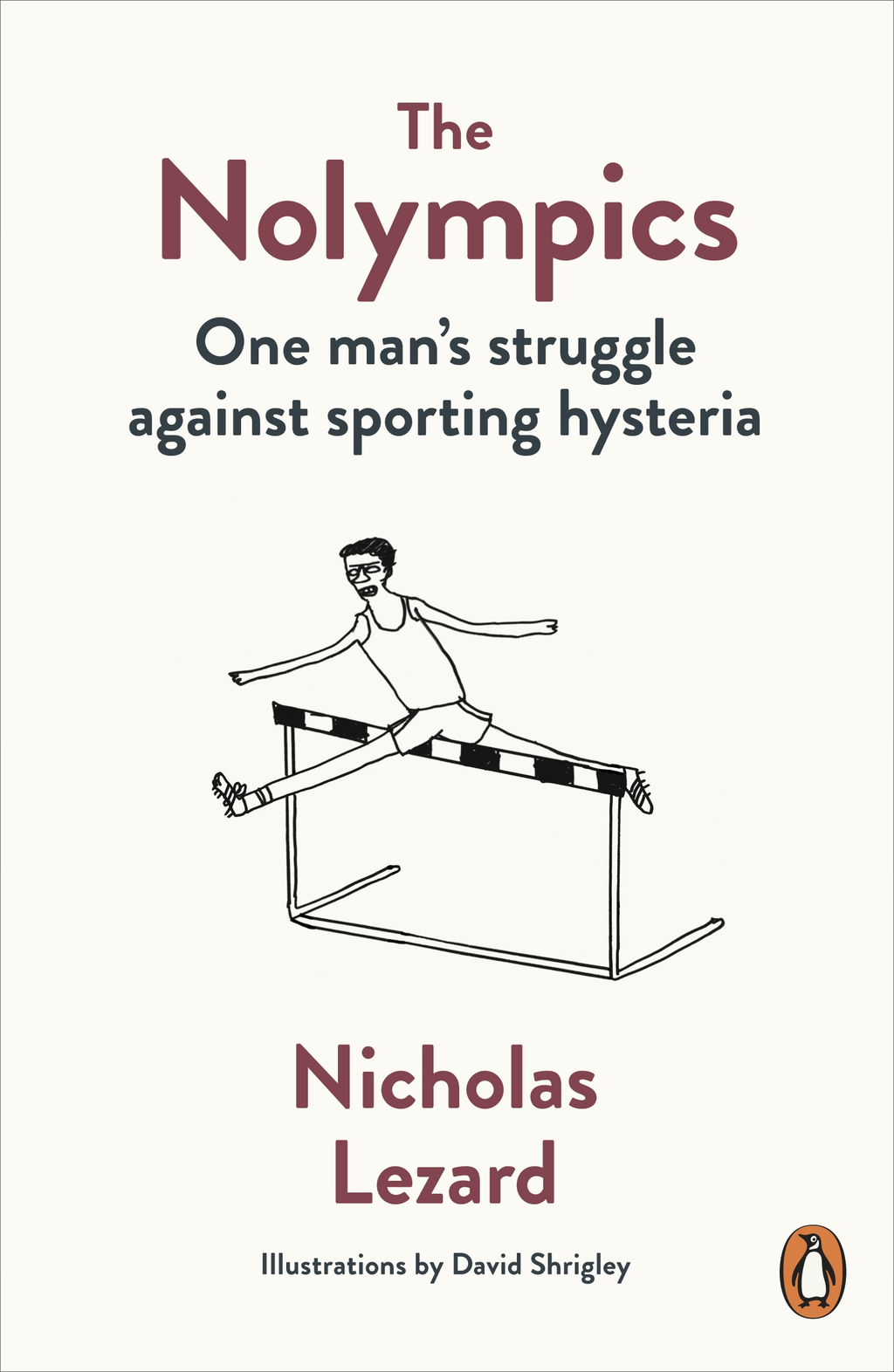 The Nolympics One Man's Struggle Against Sporting Hysteria