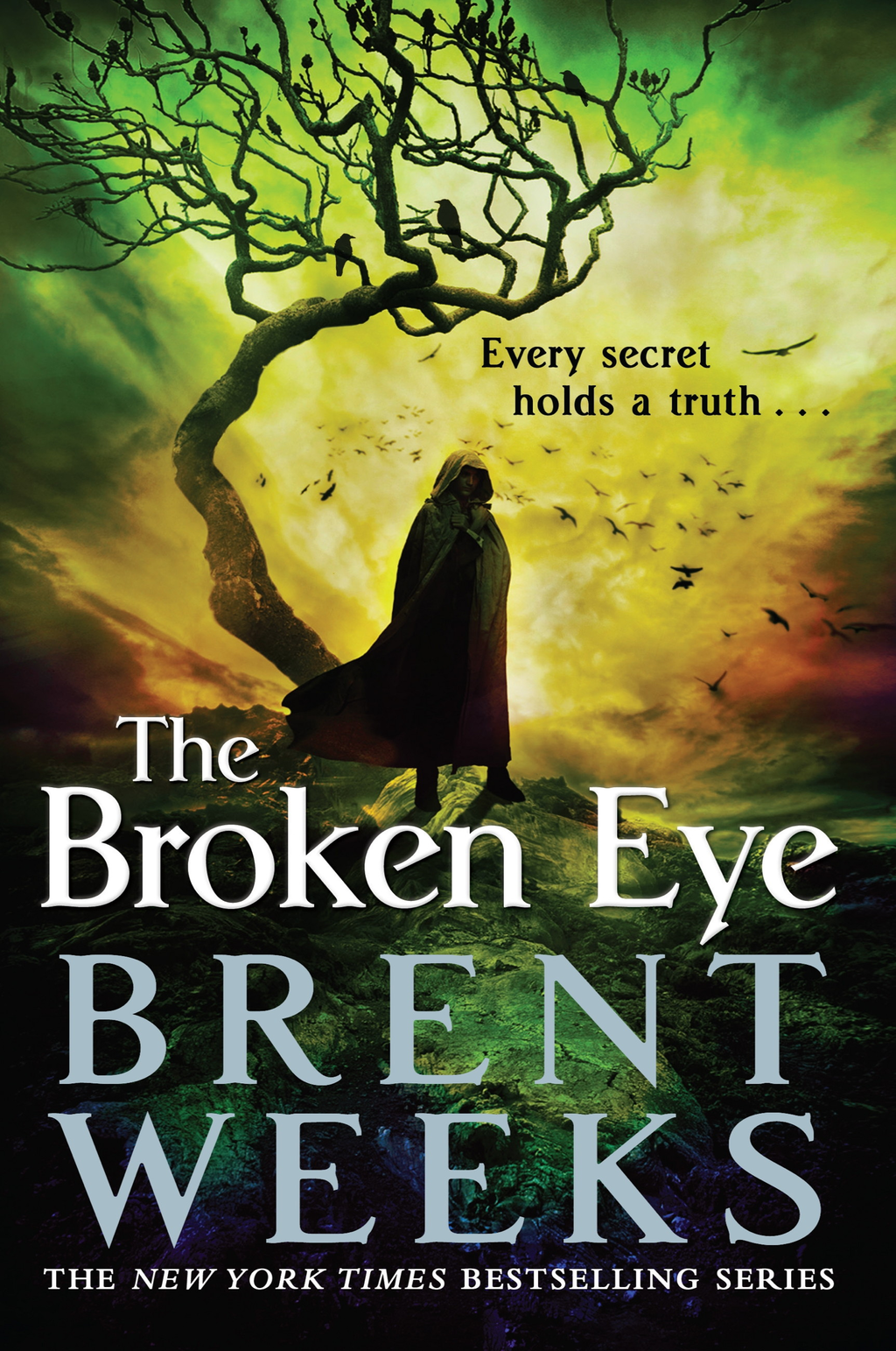 The Broken Eye Book 3 of Lightbringer