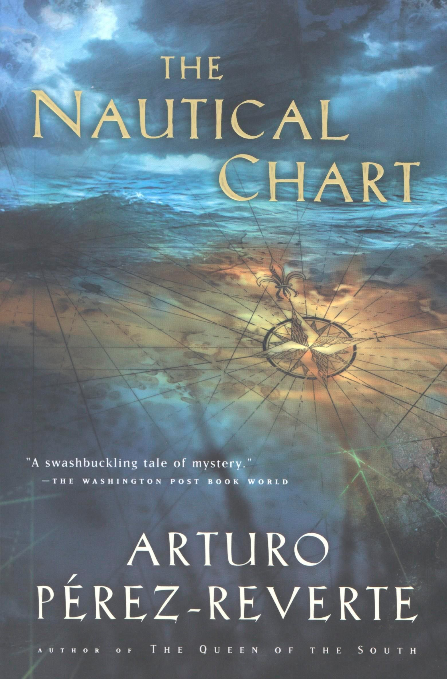 The Nautical Chart By: Arturo Perez-Reverte