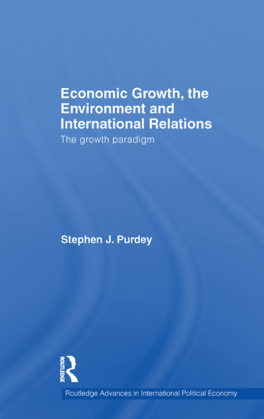 Economic Growth,  the Environment and International Relations: The Growth Paradigm