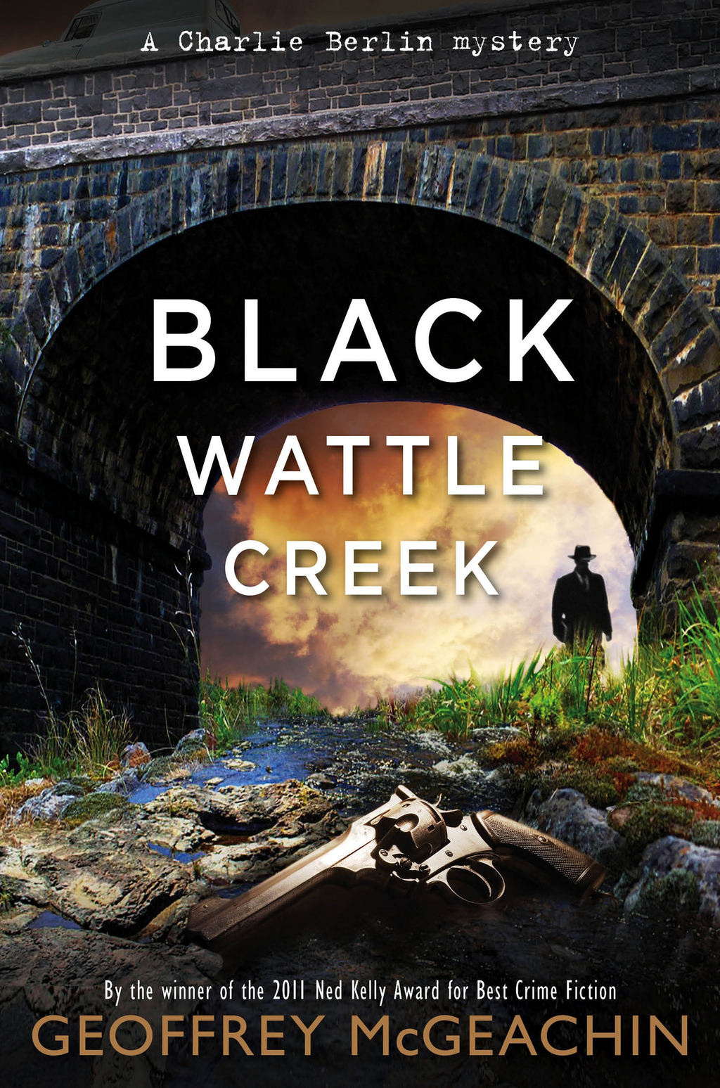 Blackwattle Creek By: Geoffrey McGeachin